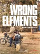 bande annonce  Wrong Elements