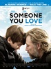 bande annonce  Someone you love