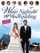 DVD et blu-ray White Night Wedding