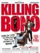 jaquette pour Killing Bono