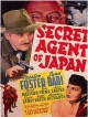 Seconde guerre mondiale : Campagne du Pacifique (Japon...)   cover film Secret agent of Japan