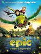 bande annonce  Epic: La Bataille du royaume secret