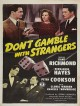 jaquette pour Don't gamble with strangers