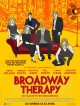bande annonce  Broadway Therapy