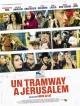 bande annonce  Un Tramway à Jérusalem