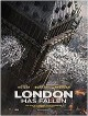 La Chute de Londres London Has Fallen