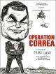 bande annonce  Op�ration Correa