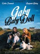 bande annonce  Gaby Baby Doll