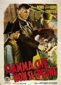 La Fiamma Che Non Si Spegne (1949)