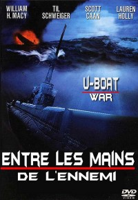 Film U Boat : Entre les mains de l'ennemi (In Enemy Hands)