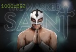 wallpapers The Masked Saint