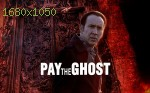 wallpapers Pay The Ghost