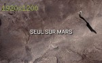 wallpapers Seul sur Mars