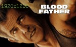 wallpapers Blood Father