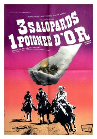 Poster 3 salopards, 1 poignée d'or 558959