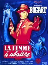 Poster La Femme à abattre 36298