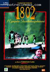 affiche  1802, L'épopée guadeloupéenne 167026