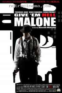 affiche  Fais leur vivre l'enfer, Malone 267620