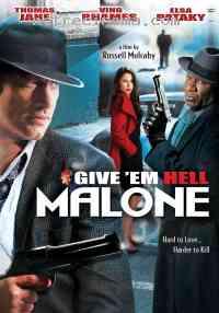Poster Fais leur vivre l'enfer, Malone 267624