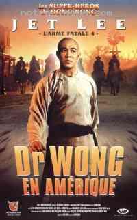 Poster Il �tait une fois en Chine 6 : Dr Wong en Am�rique 77138